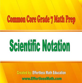 Common Core Grade 7 Math Prep: Scientific Notation