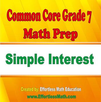 Common Core Grade 7 Math Prep: Simple Interest