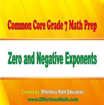 Common Core Grade 7 Math Prep: Zero and Negative Exponents