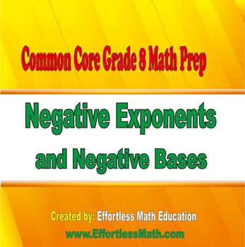 Common Core Grade 8 Math Prep: Negative Exponents and Negative Bases