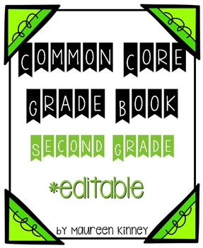 Common Core Gradebook 2nd Grade *Editable
