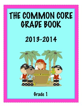Common Core Grade Book - GRADE 1