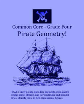 Common Core Grade Four: Pirate Geometry 4.G.A.1