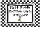 Common Core Gradebook {First Grade}