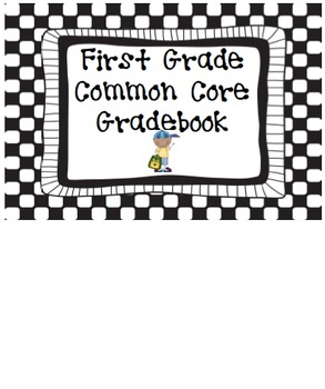 Common Core Gradebook {First Grade}