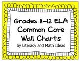 Common Core Grades 11-12 ELA Wall Charts