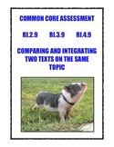 Common Core RI.2.9, 3.9, 4.9: Compare/Integrate Two Texts On The Same Topic