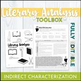 Literary Analysis Toolkit and Graphic Organizer: Indirect Characterization