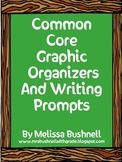 Common Core Graphic Organizers and Writing Prompts Packet
