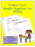 Common Core: Graphic Organizers for Writing