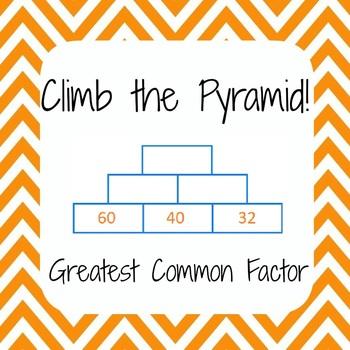 Common Core - Greatest Common Factor, GCF - Climb the Pyramid!
