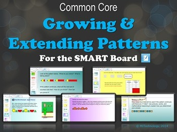 Common Core Growing and Extending Patterns (SMART Board)