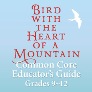 Common Core Guide for Bird With the Heart of a Mountain