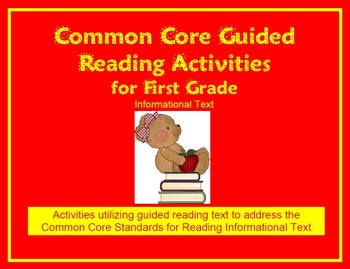 Common Core Guided Reading Activities for First Grade - Informational Text