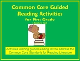 Common Core Guided Reading Activities for First Grade - Literature Text