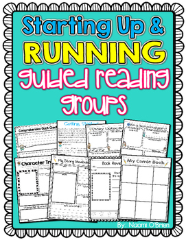Guided Reading: Getting Started, How To's, Response Sheets