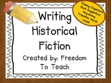 Common Core Historical Fiction Writing*Thinking Organizers*Brainstorming*Leads