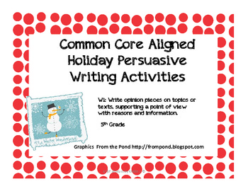 common core holiday persuasive writing prompts by th grade files common core holiday persuasive writing prompts