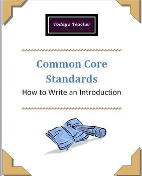 Common Core: How to Write an Introductory Paragraph