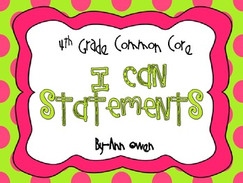 "Common Core ""I CAN"" Statement Full Page Posters ~Grade 4"