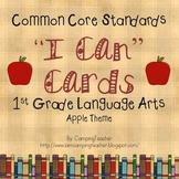 "Common Core ""I Can"" Cards 1st Grade Language Arts Apple Theme"