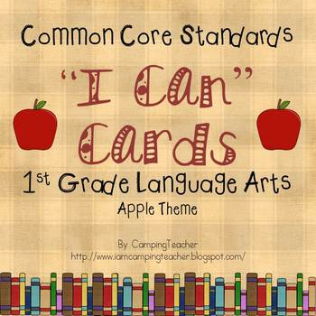"Common Core ""I Can"" Cards 1st Grade Language Arts Apple Theme"
