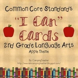 """Common Core """"I Can"""" Cards 2nd Grade Language Arts Apple Theme"""