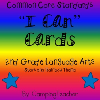 "Common Core ""I Can"" Cards 2nd Grade Language Arts Stars and Rainbow Theme"