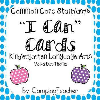 "Common Core ""I Can"" Cards Kindergarten Language Arts Polka"