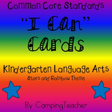 "Common Core ""I Can"" Cards Kindergarten Language Arts Stars and Rainbow Theme"