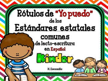 """Common Core """"I Can"""" Language Arts Posters in Spanish for Kinder"""
