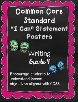 Common Core I Can Statement Posters Writing Grade 4