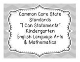 Kindergarten English Language Arts and Mathematics Common