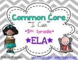 "Common Core ""I Can"" Statements: 5th Grade ELA"