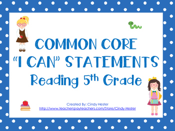 Common Core I Can Statements 5th Grade Reading