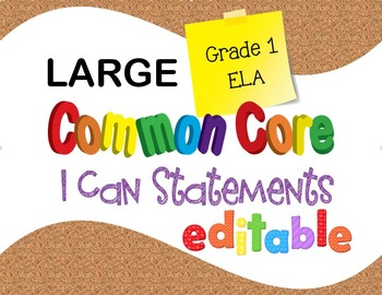 Common Core I Can Statements ELA Grade 1 LARGE