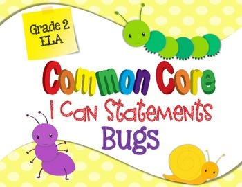 Common Core I Can Statements ELA Grade 2 BUGS