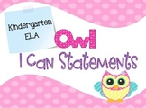 Common Core I Can Statements ELA Kindergarten Pastel Owl