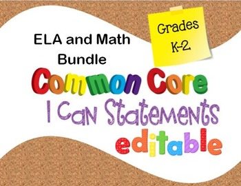 Common Core I Can Statements ELA and Math K to 2 Bundle