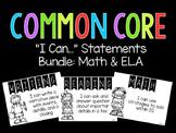 "Common Core ""I Can..."" Statements (Math & ELA)"