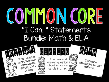 "Common Core ""I Can..."" Statements (Math & ELA)"