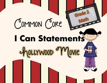 Common Core I Can Statements Math Hollywood Movie Grade 2