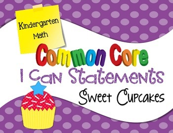 Common Core I Can Statements Math K Sweet Cupcakes