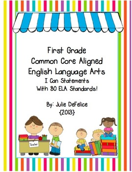I Can Statements & Standards for 80 ELA Common Core Standa