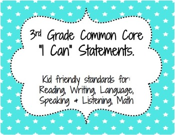 "Common Core ""I Can"" Statements - Third Grade"