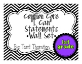 """Common Core """"I Can"""" Statements Wall Set: 1st Grade"""