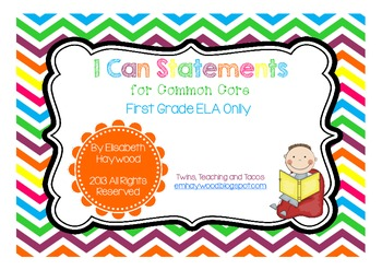 Common Core I Can Statements for 1st Grade-ELA Only