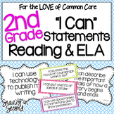 Common Core 'I Can' Statements for 2nd Grade ELA