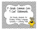"""Common Core """"I Can"""" Statements - First Grade"""
