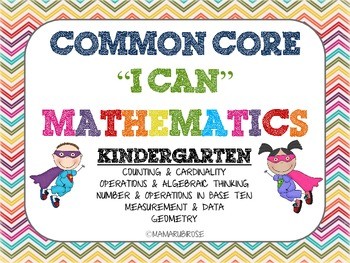 Common Core I Can Statements for Kindergarten Mathematics - Super Hero Theme